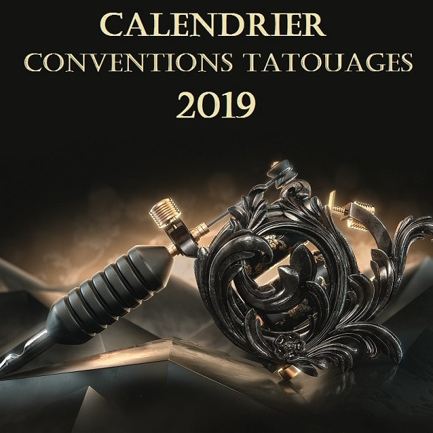 Calendrier Convention Tatouage 2021 Calendrier Conventions Tatouages 2019   Tattoo'n'Roll Blog Tatouage
